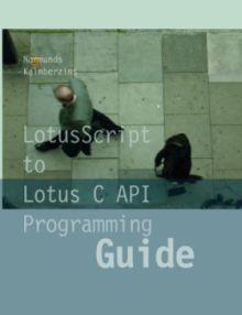 LotusScript to Lotus C API Programming Guide